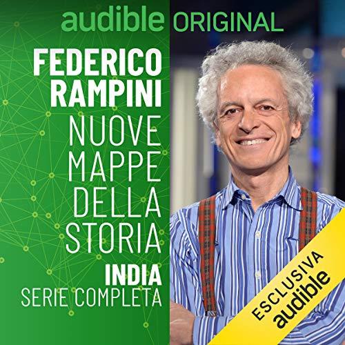 Nuove mappe della Storia. Capitolo 5 - India: Nuove mappe della Storia - India 5.1 - 5.6