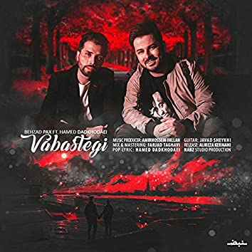Vabastegi (feat. Hamed Dadkhodaei)