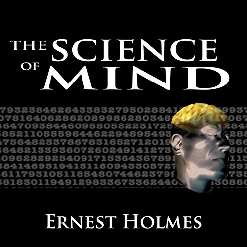 The Science of Mind: The Complete Original Edition audiobook cover art