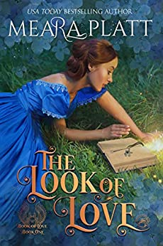 The Look of Love (The Book of Love 1) by [Meara Platt]