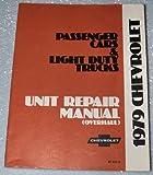 1979 Chevrolet Passenger Car & Light Duty Trucks Unit Repair Manual (Camaro, Monte Carlo, Malibu, 10-30 Series Trucks)