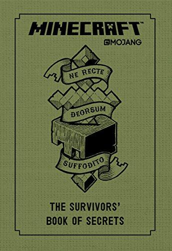 Minecraft: The Survivors' Book of Secrets: An Official Mojang Book