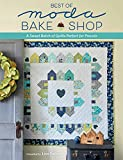 Best of Moda Bake Shop: A Sweet Batch of Quilts Perfect for Precuts (English Edition)