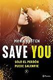 Save You (Serie Save 2) (Planeta Internacional)...
