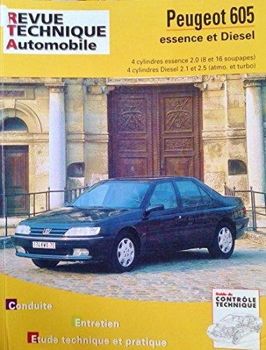 """Revue technique automobile - CIP 704.2 - novembre 2005 - peugeot """"605"""" 4 cylindres essence et diesel - SL - SRI - 4 cylindres essence 2.0 (8 et 16 soupapes) 4 cylindres diesel 2.1 et 2.5 (atmo. et turbo)"""