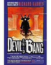 Devil Said Bang: 4