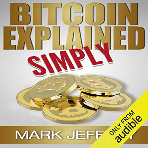 Bitcoin Explained Simply  By  cover art