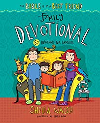 No-Stress Devotions for Any Family - A Review of The Bible Is My Best Friend by Sheila Walsh