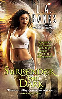 Surrender the Dark by [L. A. Banks]
