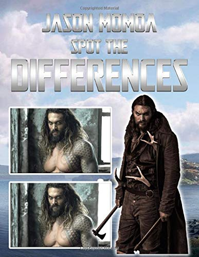 Jason Momoa Spot The Difference: Fantastic Jason Momoa Picture Puzzle Activity Books For Adults And Kids