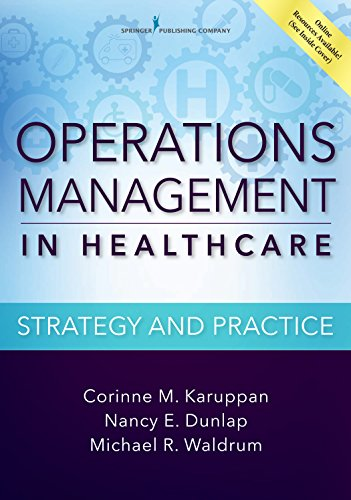 Operations Management in Healthcare: Strategy and Practice