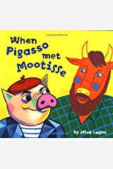 When Pigasso Met Mootisse Hardcover