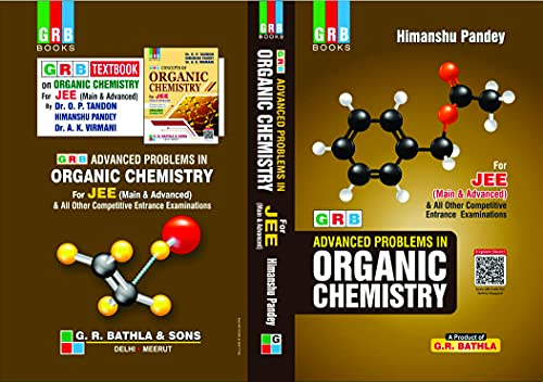 GRB Advance Problems in Organic Chemistry for JEE Main & Advanced - Examaination 2021-22
