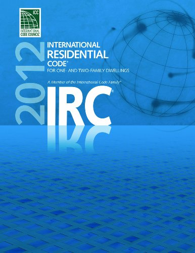 2012 International Residential Code For One And Two Family Dwellings International Code Council Series