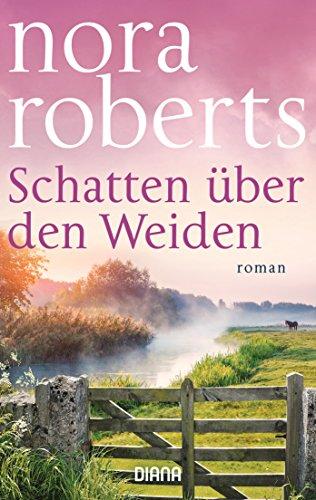Schatten über den Weiden: Roman