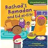Rashad's Ramadan and Eid Al-Fitr (Cloverleaf Books - Holidays and Special Days) by Lisa Bullard(2012-01-01)