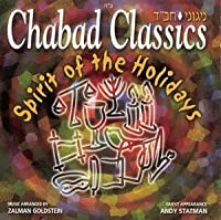 Chabad Classics - Vol. 4 (Spirit of the Holidays) by Rabbi Zalman Goldstein