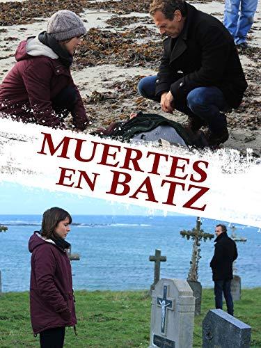 Muertes en Batz