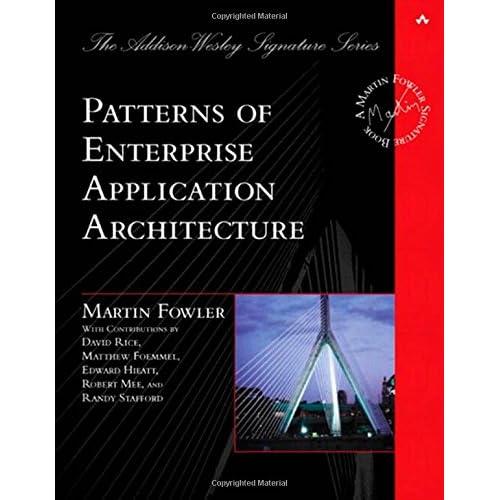 Patterns Of Enterprise Application Architecture Pdf   Patterns Of Enterprise Application Architecture Martin