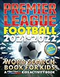 Premier League Football 2021 - 2022 Word Search Book For Kids: A Football Crazy Kids Activity Book