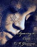 Squaring the Circle (English Edition)