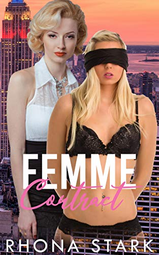 Femme Contract: Lesbian BDSM Billionaire Romance (English Edition)
