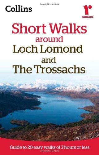 Ramblers Short Walks around Loch Lomond and The Trossachs