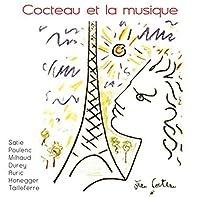 Cocteau Et La Musique by Various Artists