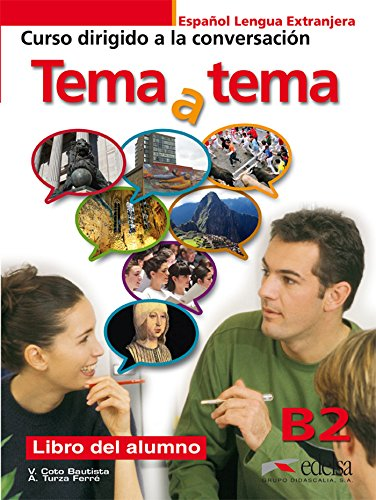 Tema y tema Niveau B2. Libro del alumno [Lingua spagnola]: Libro del alumno (B2): Vol. 2