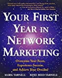 (Your First Year In Network Marketing) [By: Yarnell, Mark] [Apr, 1998]