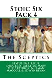 Stoic Six Pack 4: The Sceptics
