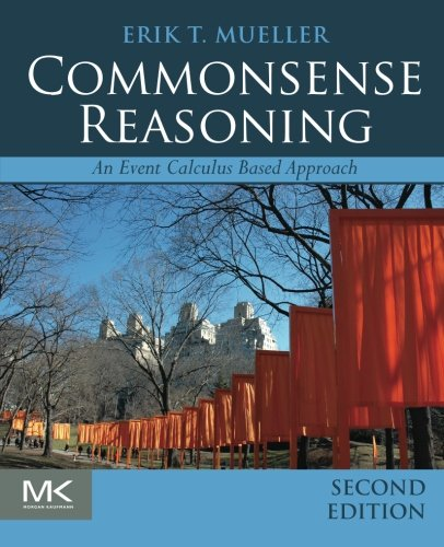Download Commonsense Reasoning: An Event Calculus Based Approach 0128014164