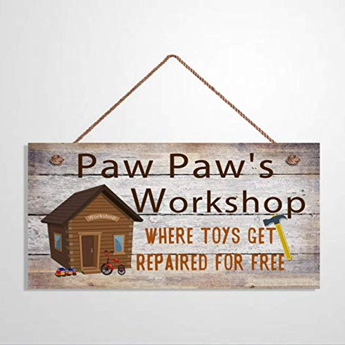 Cartel de taller de Paw Paw Where Toys Get Reparated for Free Present for Grandpa Workshop Placa de madera colgante de tienda Decoración de pared vintage con texto