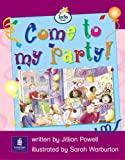 Info Trail Emergent Stage Come To My Party! Set of 6 Non-fiction Book 3: Info Trail Emergent Stage Bk.3 (LITERACY LAND)