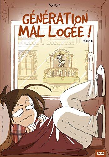 Génération mal logée ! - Tome 02 (French Edition)