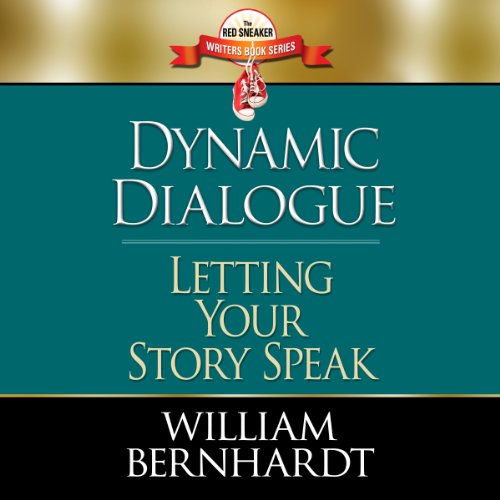 Dynamic Dialogue: Letting Your Story Speak (Red Sneaker Writers Book) audiobook cover art