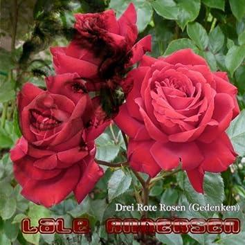 Drei rote Rosen (Gedenken)