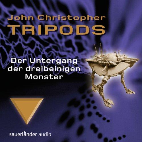 Tripods - Der Untergang der dreibeinigen Monster: Teil 3