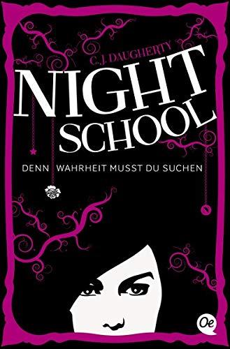 Night School: Denn Wahrheit musst du suchen
