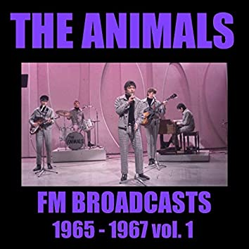 The Animals FM Broadcasts 1965 - 1967 vol. 1