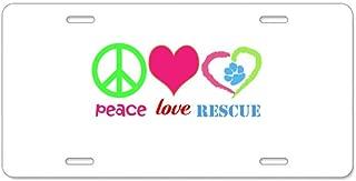 CafePress - Peace Love Rescue Aluminum License Plate - Aluminum License Plate, Front License Plate, Vanity Tag