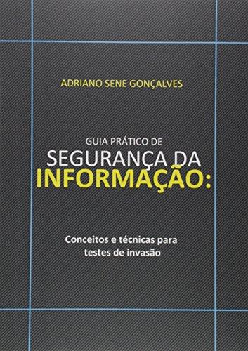 Guia Prático de Segurança da Informação