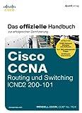 Cisco CCNA Routing und Switching ICND2 200-101: Das offizielle Handbuch zur erfolgreichen Zertifizierung - Wendell Odom