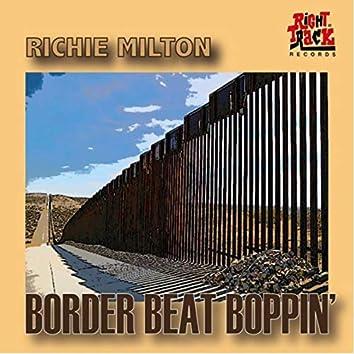 Border Beat Boppin'
