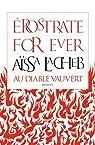 Erostrate for ever par Lacheb