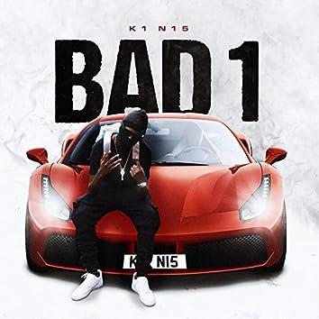 Bad 1