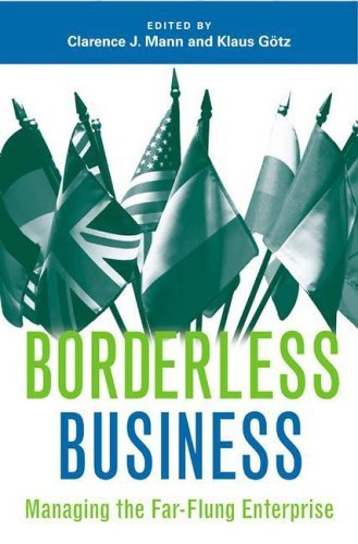 Borderless Business: Managing the Far-Flung Enterprise (English Edition)