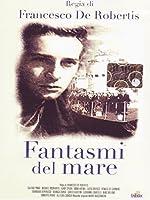 Fantasmi Del Mare [Italian Edition]