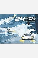Les 24 heures du Mans: Carnet d'artiste Relié