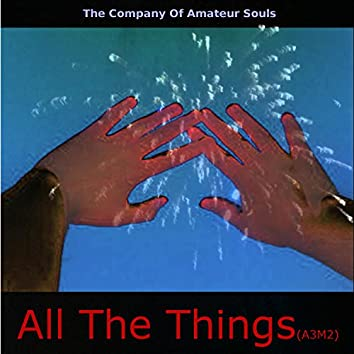 All the Things (A3M2)